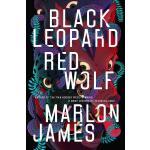 英文原版 黑豹,红狼 七杀简史作者Marlon James 新作 Black Leopard, Red Wolf: D