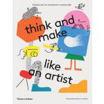 【预订】Think and Make Like an Artist: Art Activities for Creat