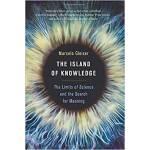 【预订】The Island of Knowledge The Limits of Science and the S