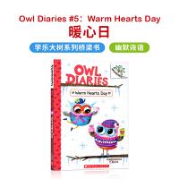 进口英文原版 OWL DIARIES #5: WARM HEARTS DAY 猫头鹰日记#5:暖心日