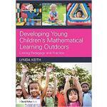 【预订】Developing Young Children's Mathematical Learning Outdo