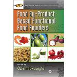 【预订】Food By-Product Based Functional Food Powders 978148222