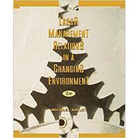 【预订】Labor Management Relations in a Changing Environment Se