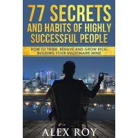 【预订】77 Secrets and Habits of Highly Successful People: How