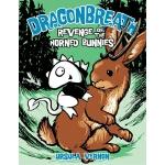 【预订】Dragonbreath #6 Revenge of the Horned Bunnies