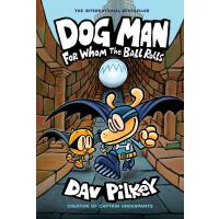 Dog Man: For Whom the Ball Rolls 9781338236590