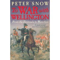 To War with Wellington 英文原版