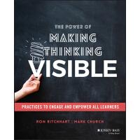 【预订】The Power Of Making Thinking Visible - Practices To Enga