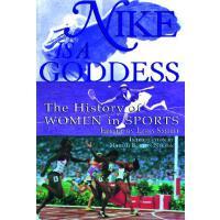 ��棰�璁���Nike Is a Goddess: The History of Women in Sports