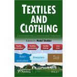 【预订】Textiles And Clothing 9781119526315