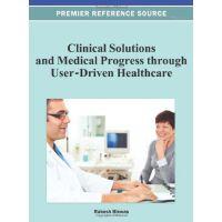【预订】Clinical Solutions and Medical Progress through User-Dri