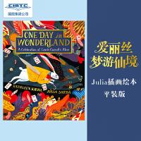 【现货】英文原版 爱丽丝梦游仙境 Julia Sarda 插画绘本 One Day in Wonderland 全彩平装