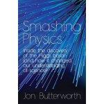 Smashing Physics: Inside the World's Biggest Experiment ISB