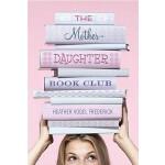【预订】The Mother-Daughter Book Club