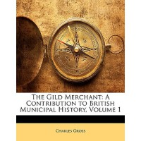 【预订】The Gild Merchant: A Contribution to British Municipal