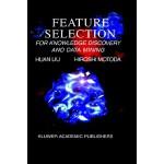 【预订】Feature Selection for Knowledge Discovery and Data Mini