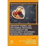 【预订】Innovative Thermal and Non-Thermal Processing, Bioacces