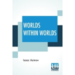 【预订】Worlds Within Worlds: The Story Of Nuclear Energy - Com