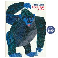 From Head to Toe Eric Carle 从头到脚 艾瑞卡尔 吴敏兰书单 儿童故事绘本 儿童英文原版进口