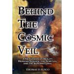 【预订】Behind the Cosmic Veil: A New Vision of Reality Merging