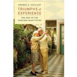 【预订】Triumphs of Experience: The Men of the Harvard Grant St
