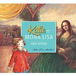 英文原版 凯蒂与蒙娜丽莎 凯蒂的名画奇遇 Katie and the Mona Lisa 儿童绘本 艺术启蒙