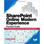 【预订】SharePoint Online Modern Experience Practical Guide: Le