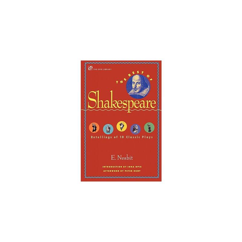 【预订】The Best of Shakespeare: Retellings of 10 Classic Plays 预订商品,需要1-3个月发货,非质量问题不接受退换货。