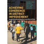 【预订】Achieving Coherence in District Improvement 97816125081