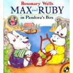 Max and Ruby in Pandora's Box [Paperback] 麦斯和露比:潘多拉魔盒 ISBN