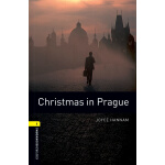 Oxford Bookworms Library: Level 1: Christmas in Prague 牛津书虫