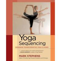 Yoga Sequencing: Designing Transformative Yoga Classes 97815