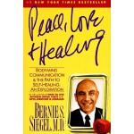 【预订】Peace, Love and Healing Bodymind Communication & the Pa