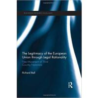 【预订】The Legitimacy of The European Union through Legal Rati