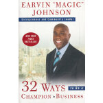 32 WAYS TO BE A CHAMPION IN BU(ISBN=9780307461896)