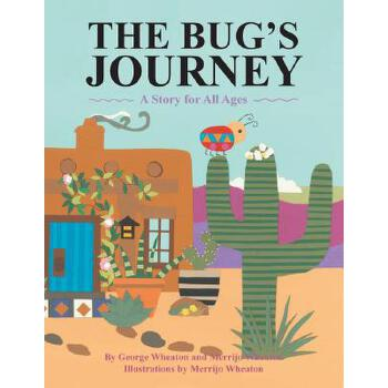 【预订】The Bug's Journey: A Story for All Ages 预订商品,需要1-3个月发货,非质量问题不接受退换货。