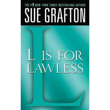 """【预订】""""L"""" Is for Lawless: A Kinsey Millhone Novel 预订商品,需要1-3个月发货,非质量问题不接受退换货。"""