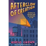 Afterglow of Creation: Decoding the Message from the Beginn