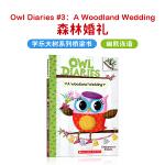 进口原版 Owl Diaries #3:A Woodland Wedding猫头鹰日记3:森林婚礼