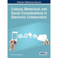 【预订】Cultural, Behavioral, and Social Considerations in Elect