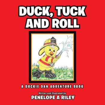 【预订】Duck, Tuck and Roll: A Duckie Dan Adventure Book 预订商品,需要1-3个月发货,非质量问题不接受退换货。