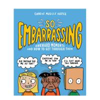 So Embarrassing如此尴尬:尴尬时刻以及如何度过 儿童趣味幽默漫画绘本