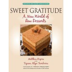 【预订】Sweet Gratitude A New World of Raw Desserts
