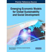 【预订】Emerging Economic Models for Global Sustainability and S