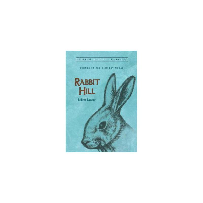 Rabbit Hill 英文原版 兔子坡(纽伯瑞银奖小说)