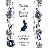 The Tale of Peter Rabbit 110th Anniversary Edition 彼得兔的故事 110周年纪念版(精装)ISBN 9780723267683