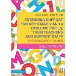 【预订】Extending Support for Key Stage 2 and 3 Dyslexic Pupils