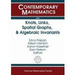 【预订】Knots, Links, Spatial Graphs, and Algebraic Invariants