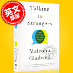 现货 与陌生人交谈 英文原版 Talking to Strangers 马尔科姆・格拉德威尔新作 纽约客撰稿人 异类