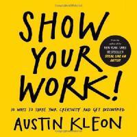现货 Show Your Work!: 10 Ways to Share Your Creativity and Get
